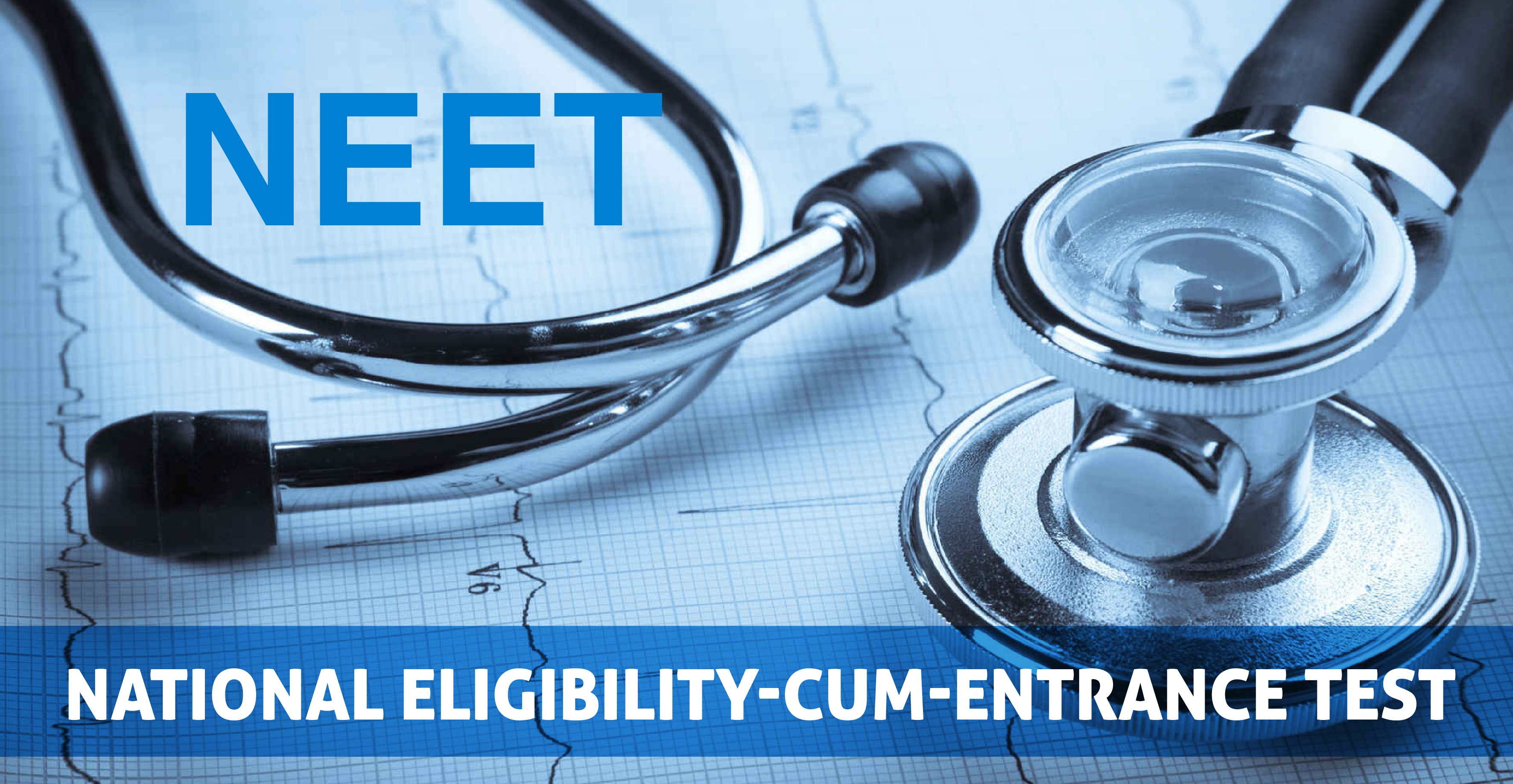 NEET Entrance Exams to take admission in medical colleges
